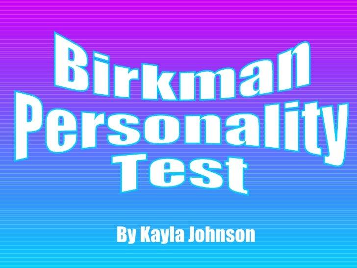Birkman  Personality  Test By Kayla Johnson