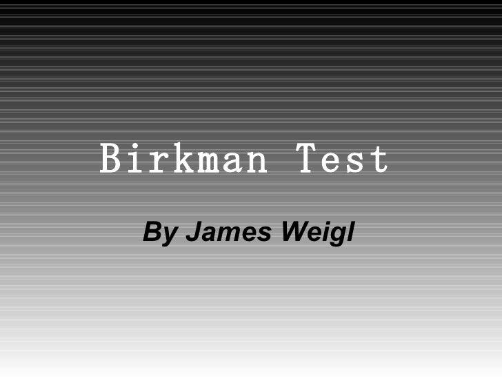 Birkman Test   By James Weigl