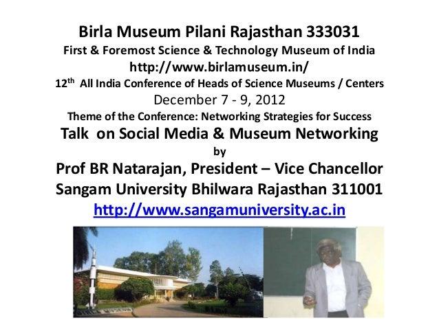 Birla Museum Pilani Director's conference 7-9 Dec 2012