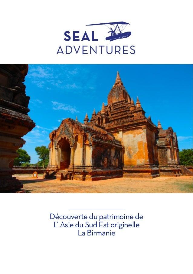 Découverte du patrimoine de L' Asie du Sud Est originelle  La Birmanie