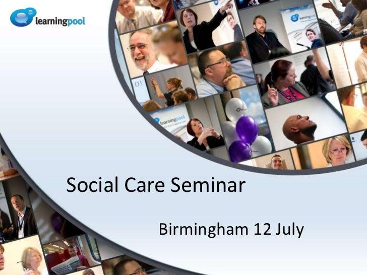 Social Care Seminar<br />Birmingham 12 July<br />