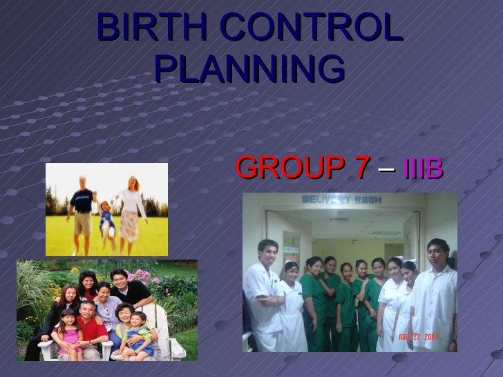 BIRTH CONTROL PLANNING GROUP 7  –  IIIB