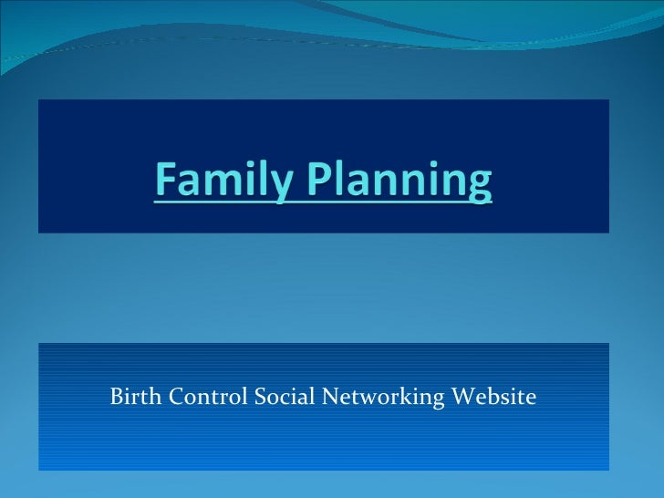 Birth Control Social Networking Website