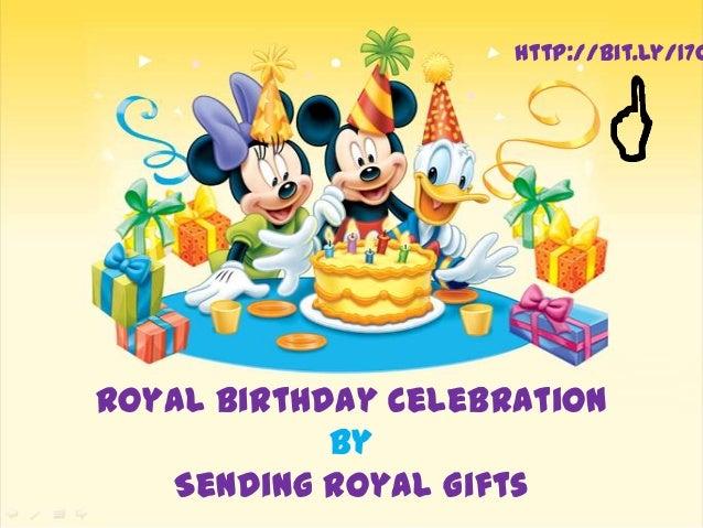 Royal Birthday Celebration By Sending Royal Gifts http://bit.ly/17q