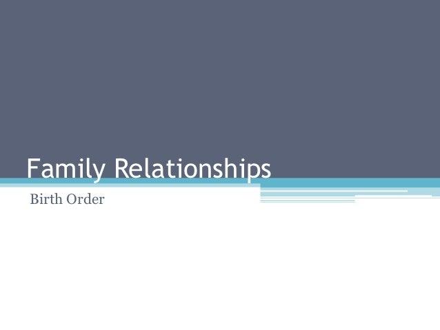 Family RelationshipsBirth Order