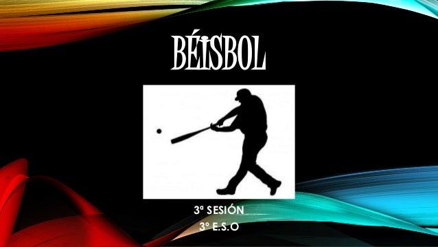 BÉISBOL 3ª SESIÓN 3º E.S.O
