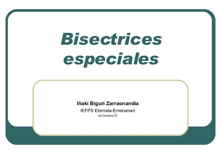 Bisectrices especiales