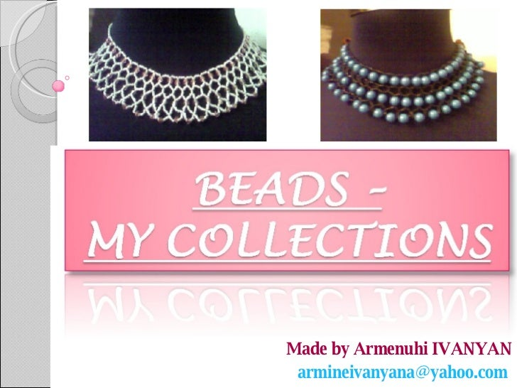 Beads-My collection