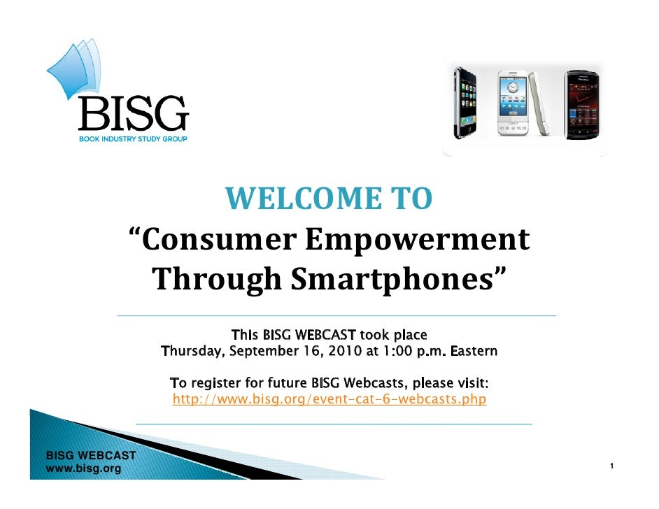 BISG WEBCAST  -- Consumer Empowerment through Smart Phones