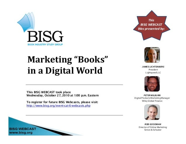BISG WEBCAST -- Marketing Books in a Digital World