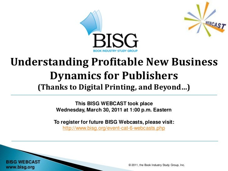 BISG WEBCAST -- Understanding Profitable Business Models (03.30.11)