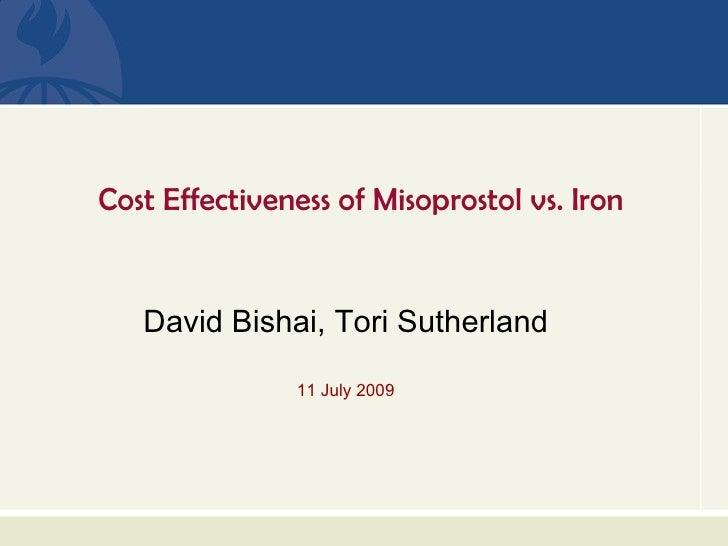 Cost Effectiveness of Misoprostol vs. Iron