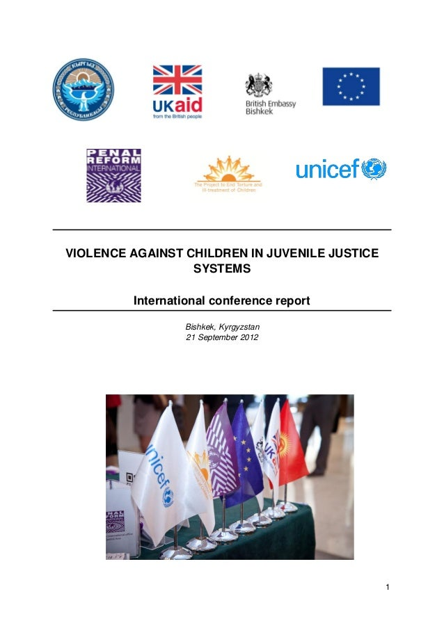VIOLENCE AGAINST CHILDREN IN JUVENILE JUSTICE                  SYSTEMS         International conference report            ...