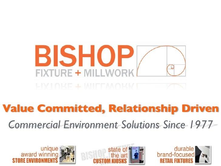 Bishop Fixtures Company Overview