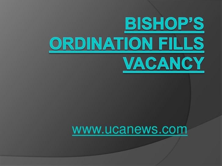 Bishop's ordination fills vacancy