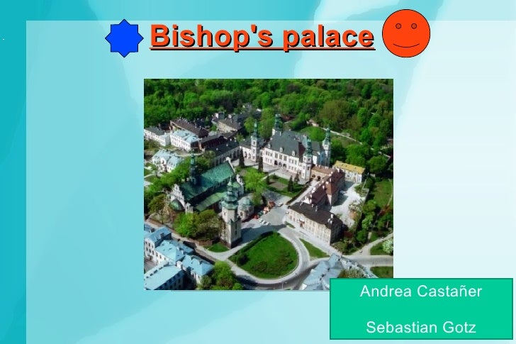 Bishop's palace Andrea Castañer Sebastian Gotz