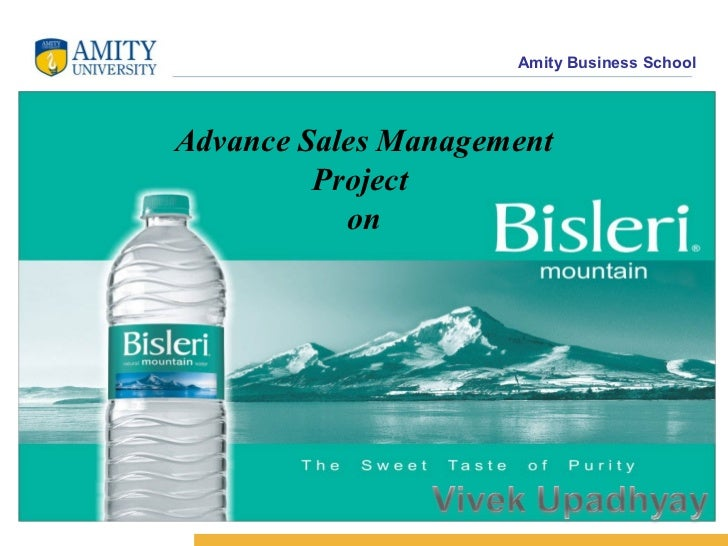 Amity Business SchoolAdvance Sales Management         Project           on