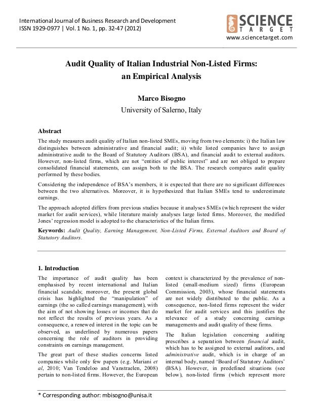 Bisogno M. (2012), Audit quality of Italian non listed firms, IJBRD, Vol. 1, no. 1