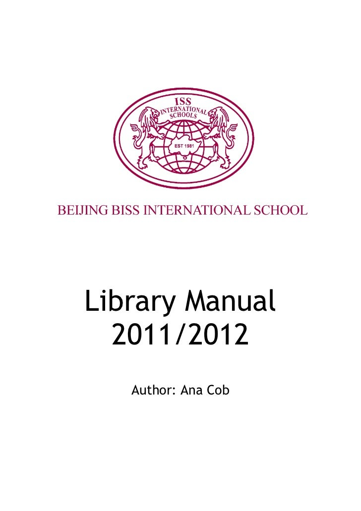 Library Manual  2011/2012   Author: Ana Cob