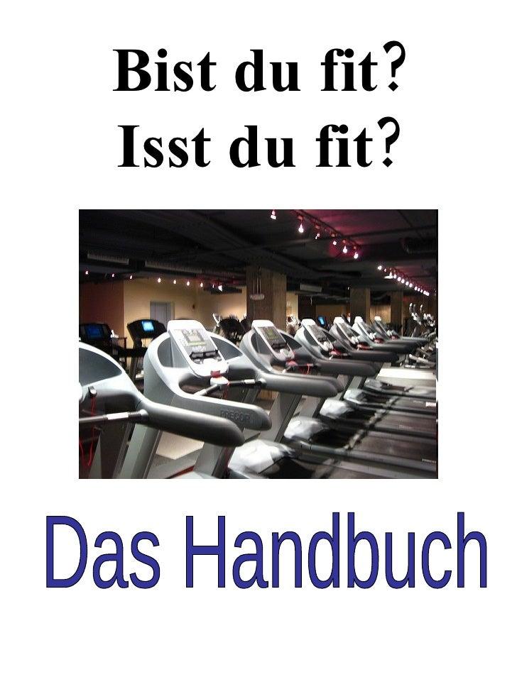 Bist du fit? Isst du fit? Das Handbuch