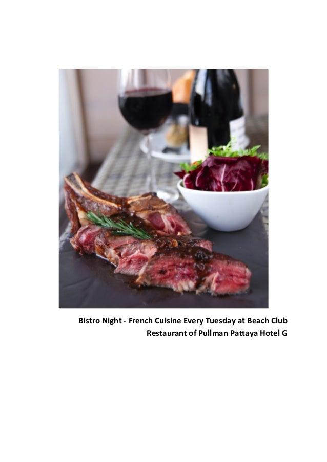 Bistro Night - French Cuisine Every Tuesday at Beach Club Restaurant of Pullman Pattaya Hotel G