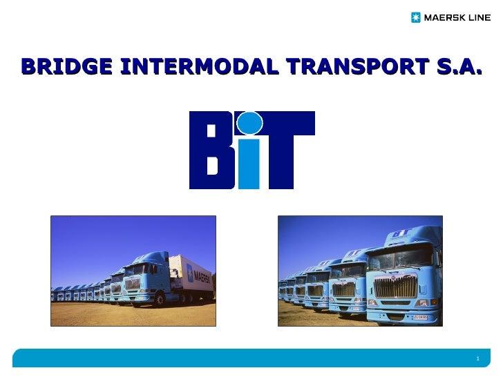 BRIDGE INTERMODAL TRANSPORT S.A.