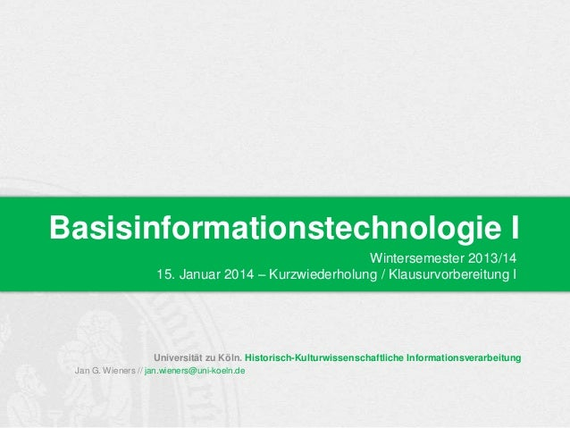 Bit WiSe 2013 | Basisinformationstechnologie I - 09: Kurzwiederholung / Klausurvorbereitung I