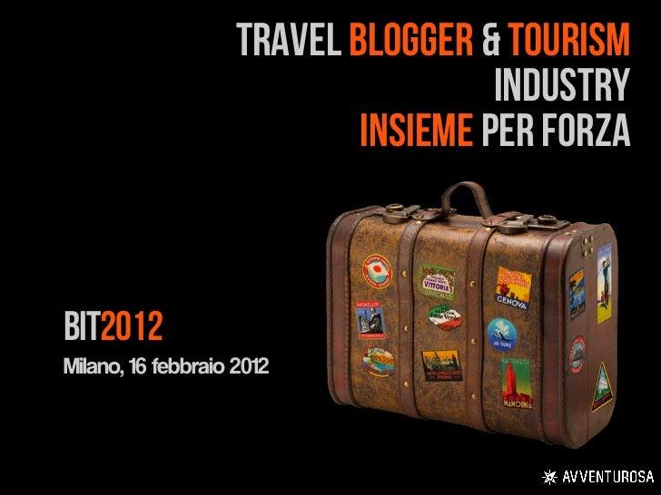 TRAVEL BLOGGER & TOURISM                                     INDUSTRY                            INSIEME PER FORZABIT2012M...