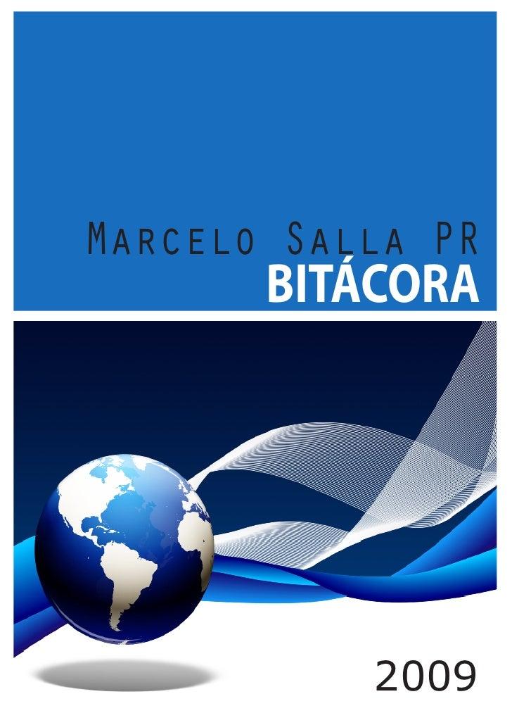 Marcelo Salla PR        BITÁCORA                2009
