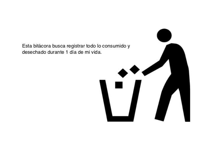 Bitacora Consumo & Desechos