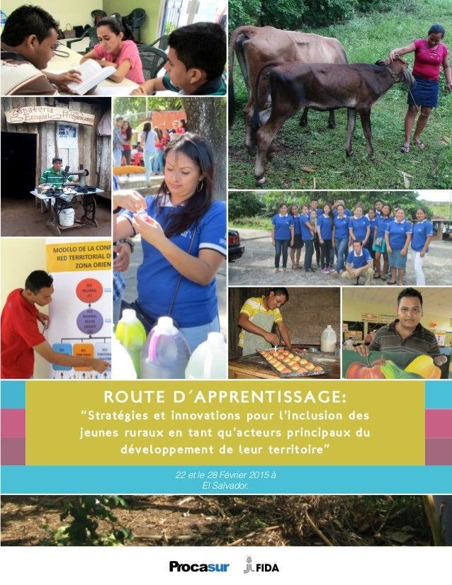 """Route d´Apprentissage: """"Stratégies et innovations pour l'inclusion des jeunes ruraux en tant qu'acteurs principaux du déve..."""