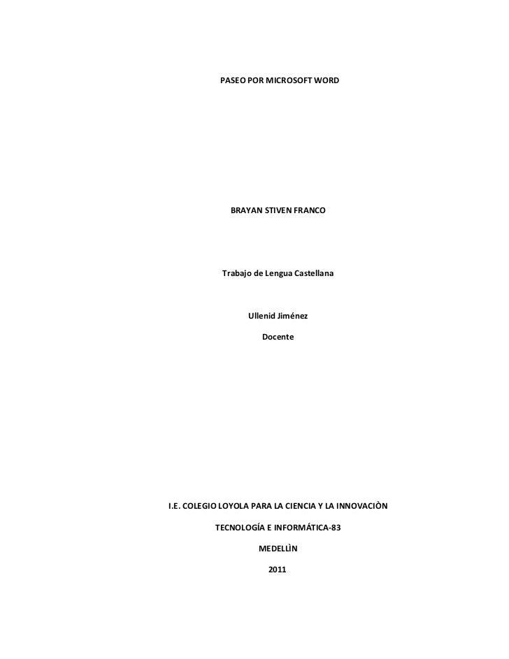 PASEO POR MICROSOFT WORD              BRAYAN STIVEN FRANCO            Trabajo de Lengua Castellana                  Ulleni...