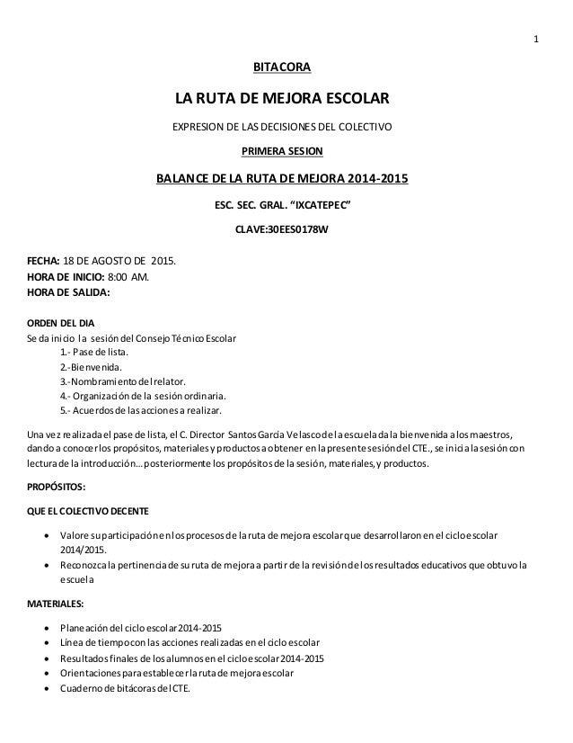 1 BITACORA LA RUTA DE MEJORA ESCOLAR EXPRESION DE LAS DECISIONES DEL COLECTIVO PRIMERA SESION BALANCE DE LA RUTA DE MEJORA...