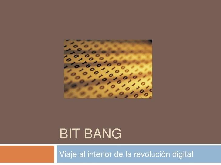 BIT BANGViaje al interior de la revolución digital
