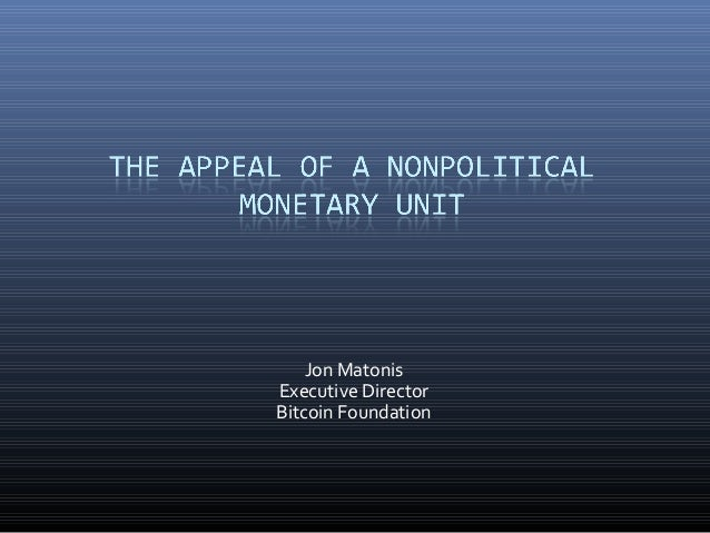 The appeal of a nonpolitical monetary unit