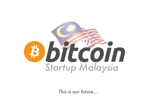 Startup Malaysia This is our future...