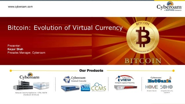 Bitcoin: Evolution of Virtual Currency