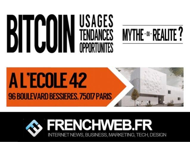 Edité par AdsVark Digital Publishing / FrenchWeb.fr - 2014 1/ Le programme Start Me Up! Qu'est ce que le BITCOIN ? bitcoin...