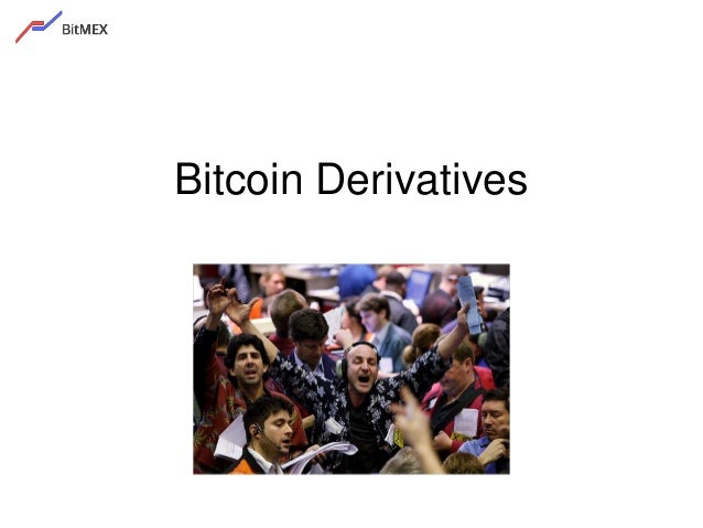 Bitcoin Derivatives
