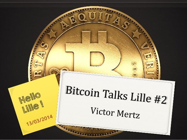 Victor Mertz – À propos Consultant marketing FREELANCE Paymium / Bitcoin-Central Blogger Bitcoinomie @VictorMertz Victor M...