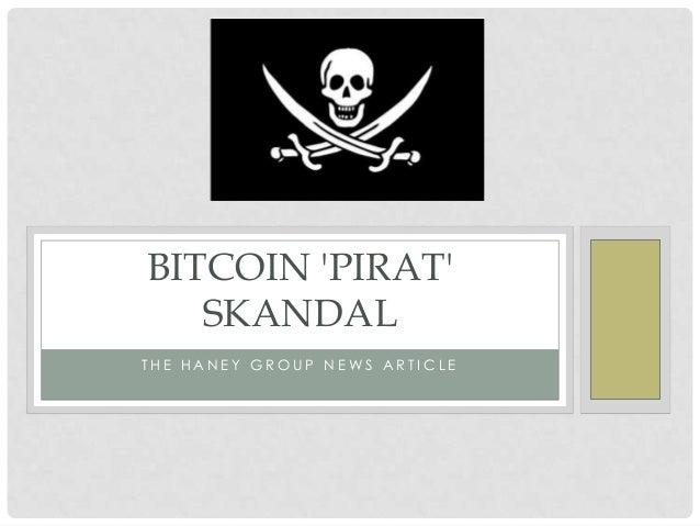 BITCOIN PIRAT   SKANDALTHE HANEY GROUP NEWS ARTICLE