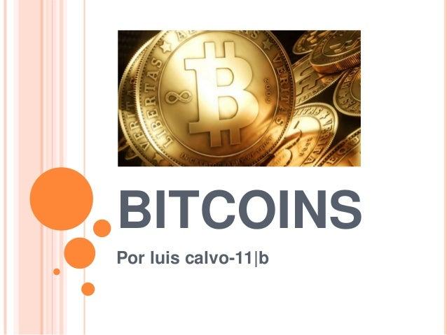 Bitcoins luis calvo 11 b