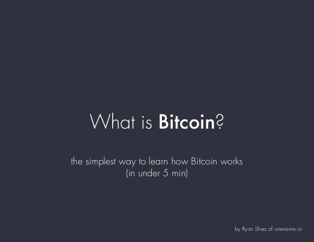 How bitcoin works under