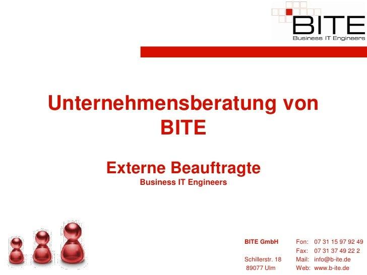 Unternehmensberatung von          BITE      Externe Beauftragte          Business IT Engineers                            ...
