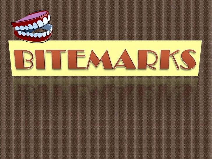 Bitemarks