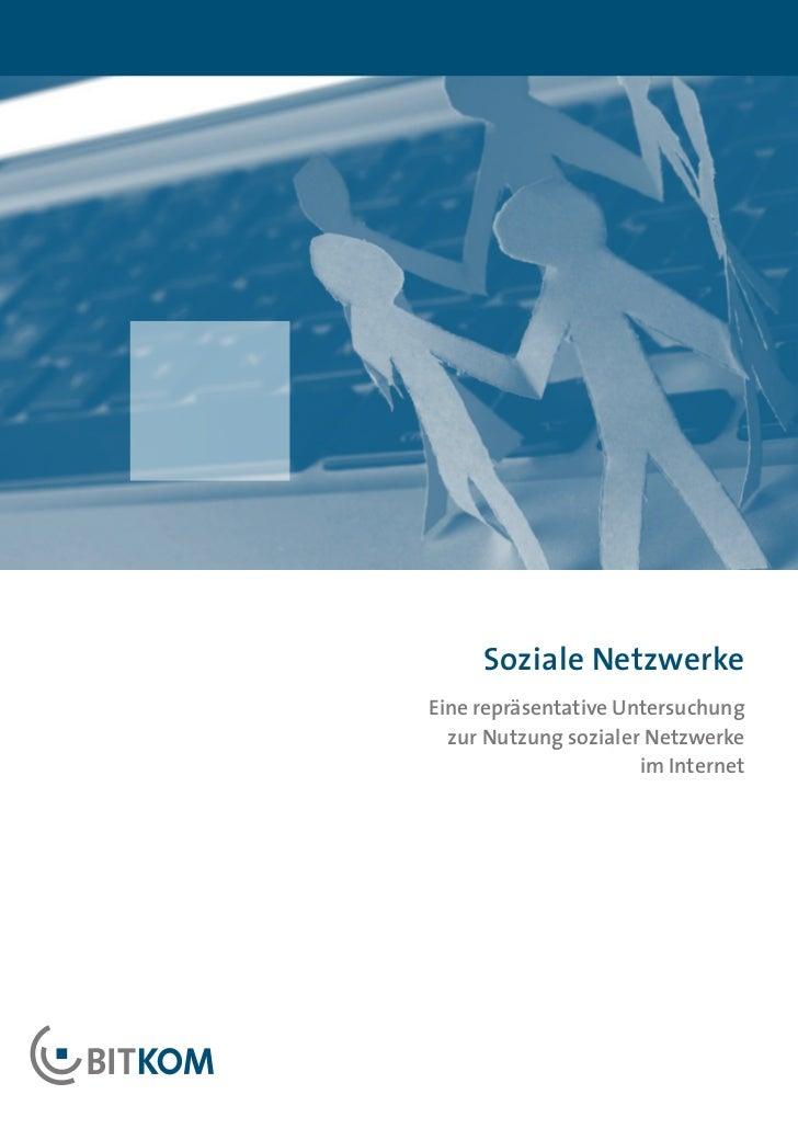 Soziale NetzwerkeEine repräsentative Untersuchung  zur Nutzung sozialer Netzwerke                      im Internet