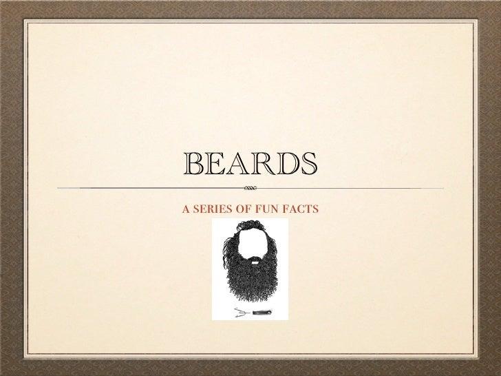 Beards: A Series of Fun Facts