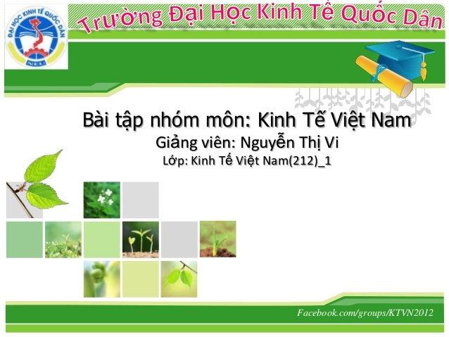 L/O/G/O          Bài tập nhóm môn: Kinh Tế Việt Nam                 Giảng viên: Nguyễn Thị Vi                  Lớp: Kinh T...