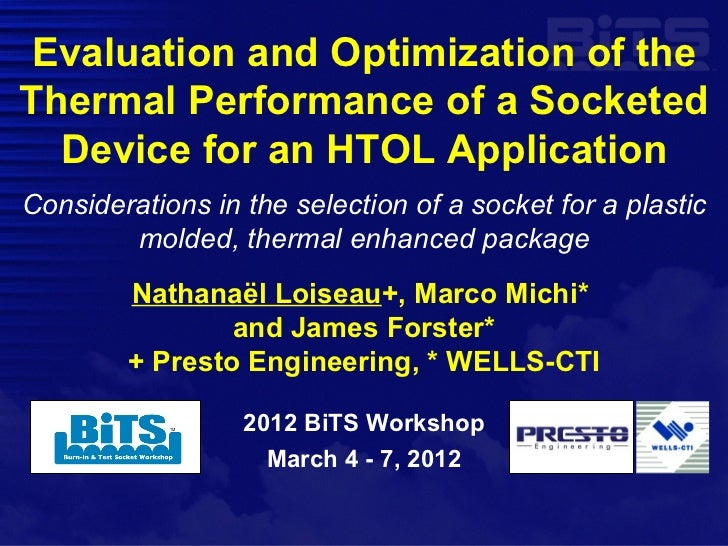 Evaluation and Optimization of theThermal Performance of a Socketed  Device for an HTOL ApplicationConsiderations in the s...