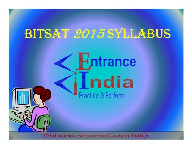 Bitsat syllabus by entranceindia
